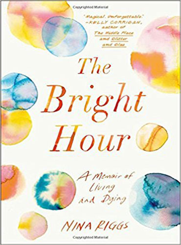 The Bright Hour Book Cover