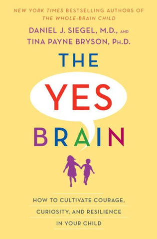 Yes Brain Book Cover: How to Cultivate Courage, Curiosity and Resilience in Your Child