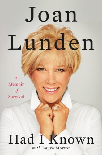 Had I Knon Book Cover - Joan Lunden looking fabulous