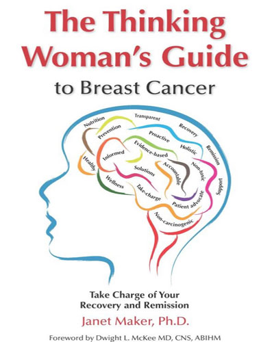 The Thinking Woman's Guide To Breast Cancer book cover